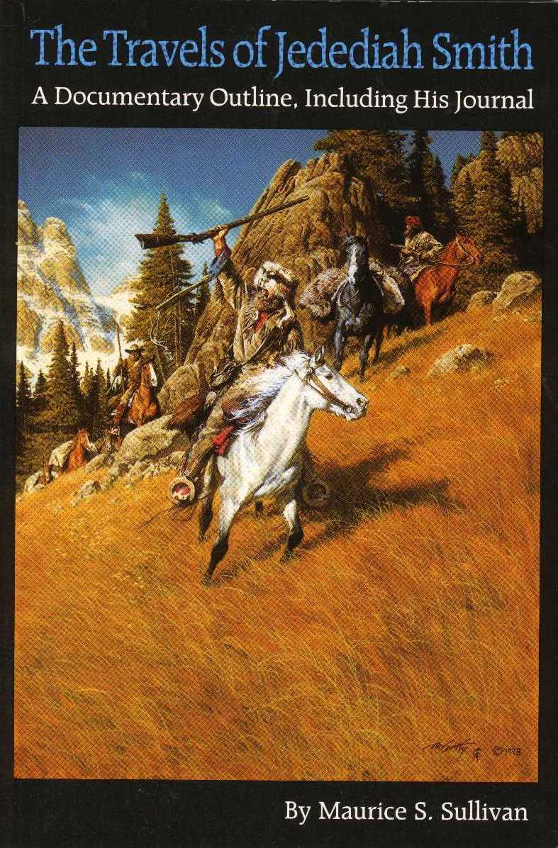 BOOKS ABOUT JEDEDIAH SMITH & SOUTH COAST HISTORY  Mountain